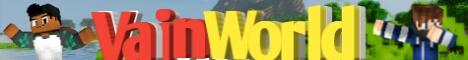||| VainWorld 1.1.x